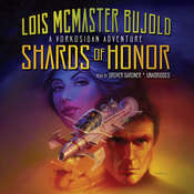Shards of Honor Audiobook, by Lois McMaster Bujold