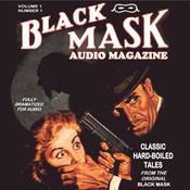 Black: Black Mask Audio Magazine Audiobook, by Paul Cain