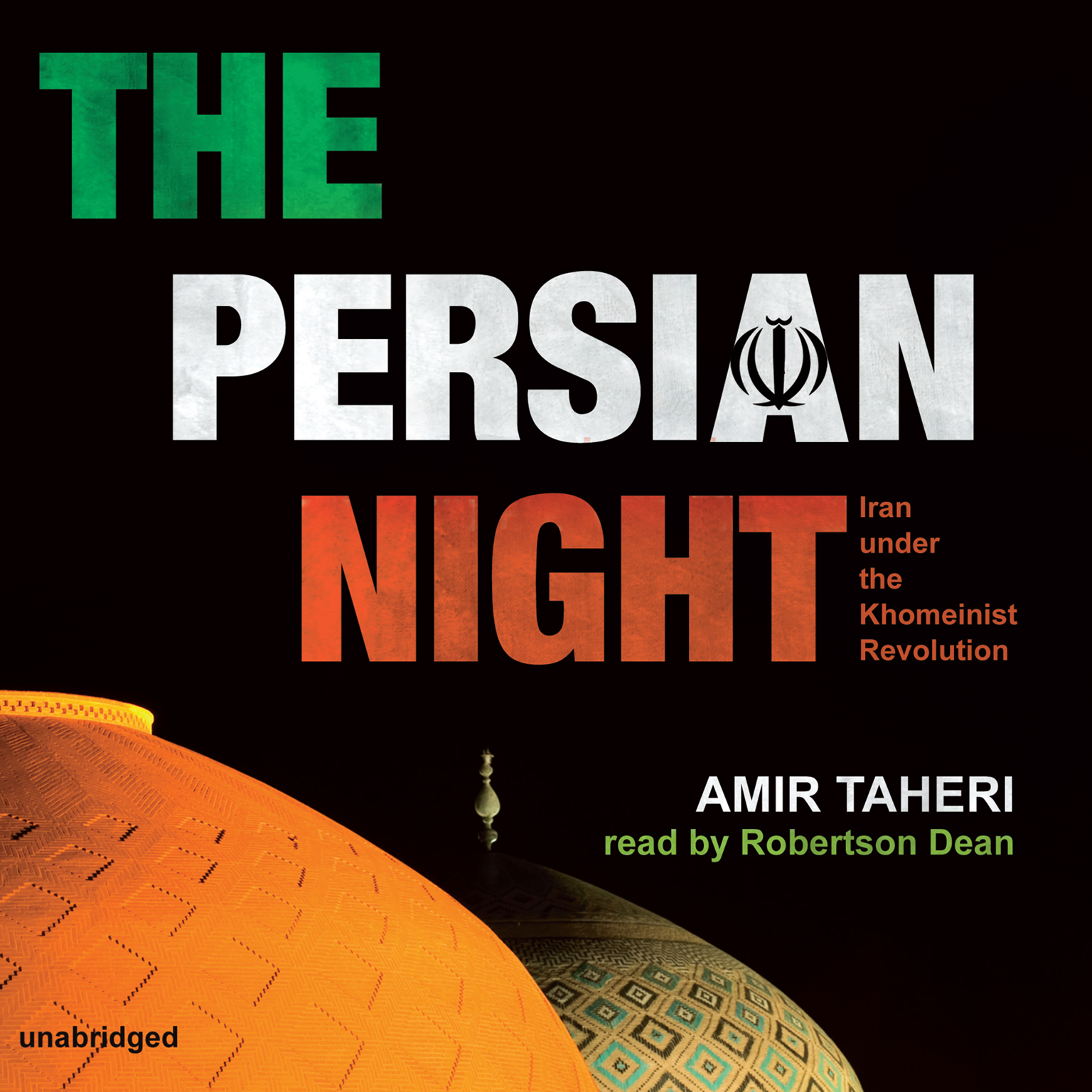 Printable The Persian Night: Iran under the Khomeinist Revolution Audiobook Cover Art