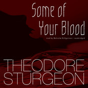 Some of Your Blood, by Theodore Sturgeon