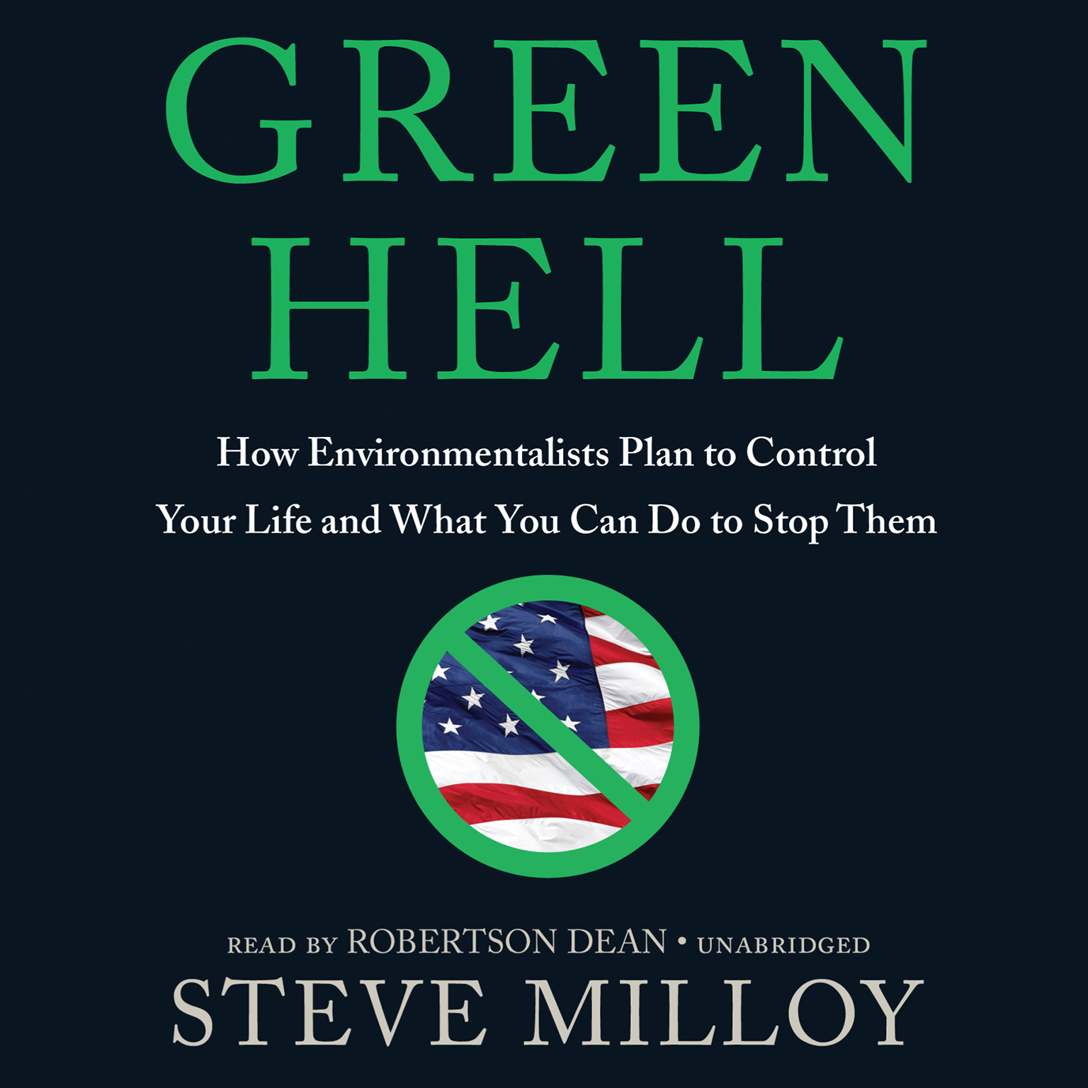Printable Green Hell: How Environmentalists Plan to Ruin Your Life and What You Can Do to Stop Them Audiobook Cover Art