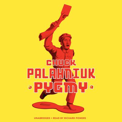 Pygmy Audiobook, by Chuck Palahniuk