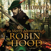The Merry Adventures of Robin Hood, by Howard Pyle