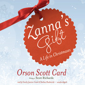 Zanna's Gift: A Life in Christmases, by Orson Scott Card