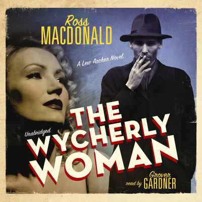 The Wycherly Woman Audiobook, by