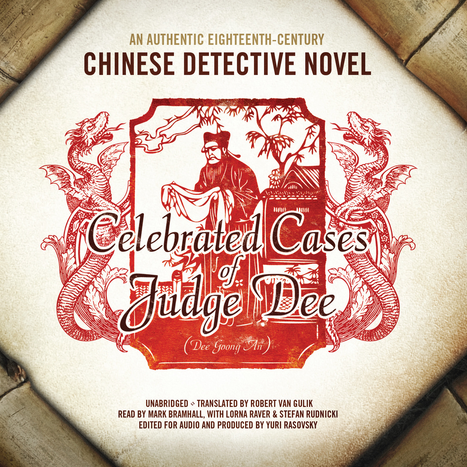 Printable Celebrated Cases of Judge Dee (Dee Goong An): An Authentic Eighteenth-Century Chinese Detective Novel Audiobook Cover Art