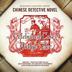 Celebrated Cases of Judge Dee (Dee Goong An): An Authentic Eighteenth-Century Chinese Detective Novel Audiobook, by Author Info Added Soon