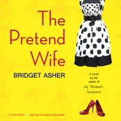 The Pretend Wife, by Bridget Asher