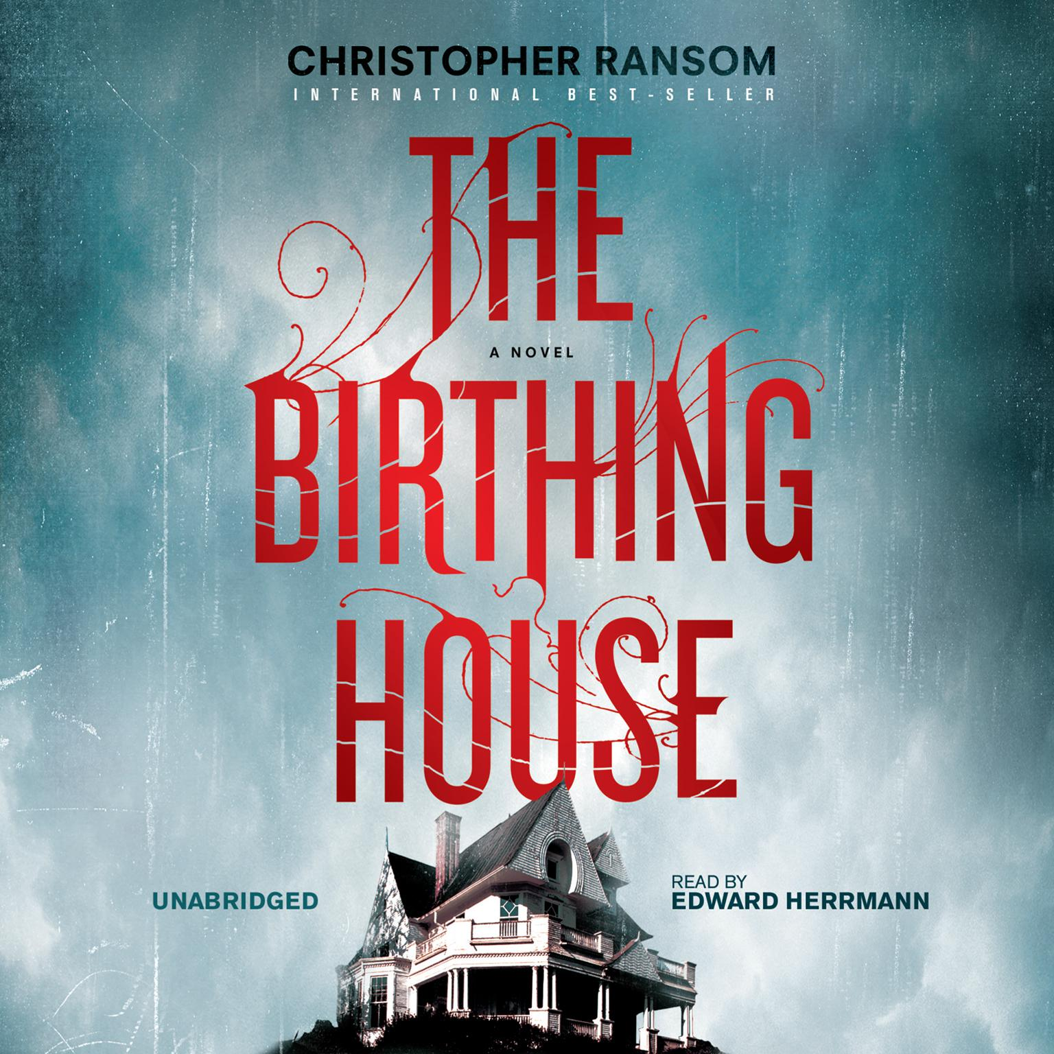 The Birthing House Audiobook, by Christopher Ransom