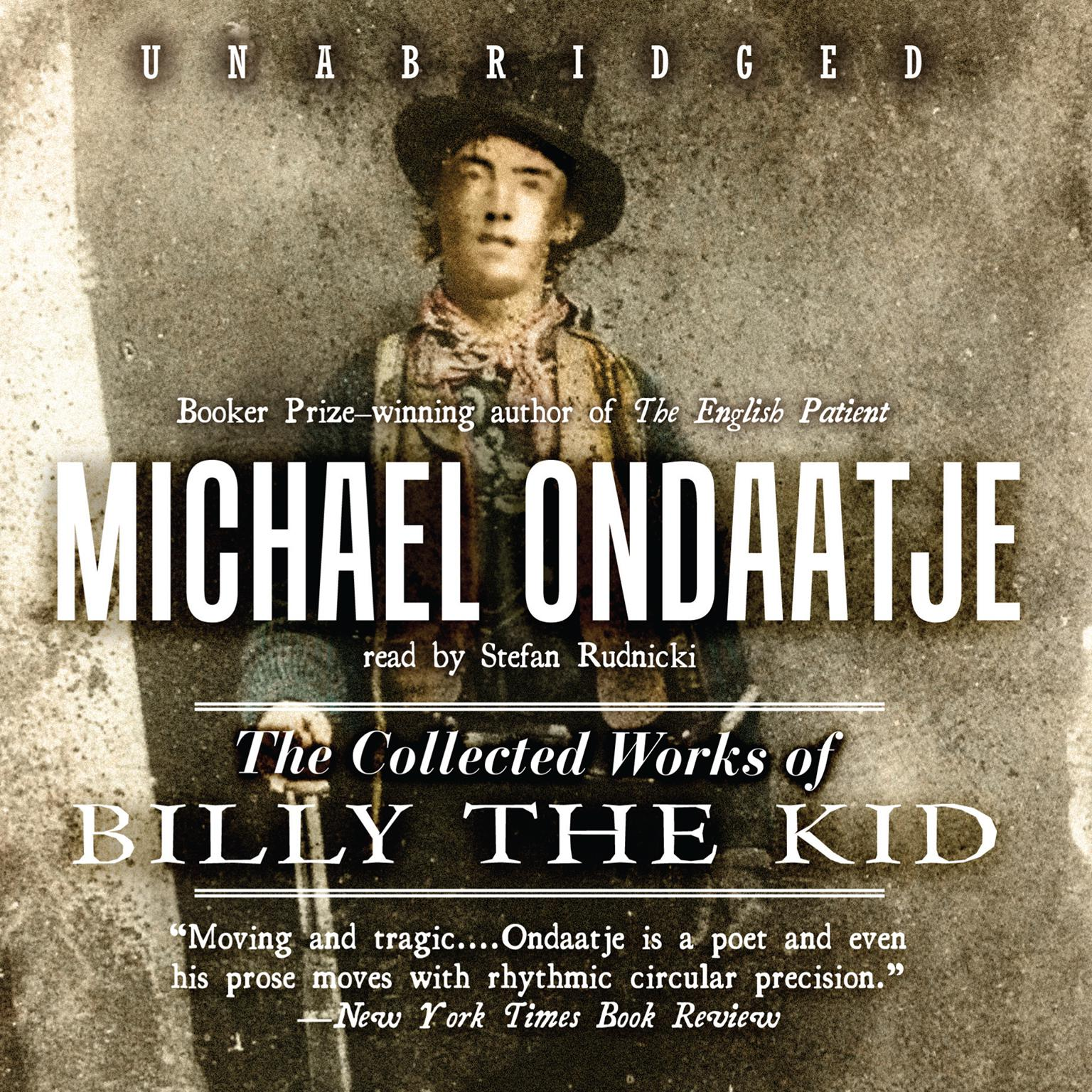The Collected Works of Billy the Kid Audiobook, by Michael Ondaatje