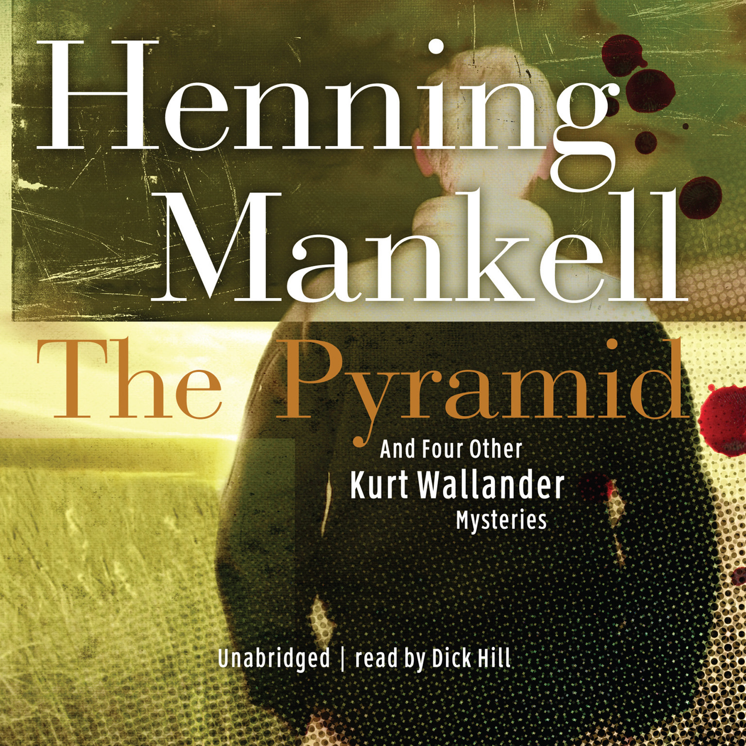 Printable The Pyramid: And Four Other Kurt Wallander Mysteries Audiobook Cover Art