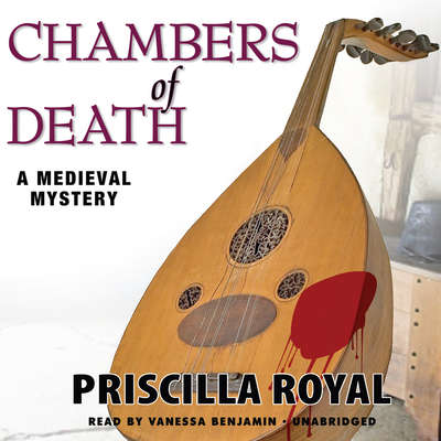 Chambers of Death: A Medieval Mystery Audiobook, by
