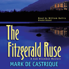 The Fitzgerald Ruse: A Sam Blackman Mystery Audiobook, by Mark de Castrique