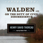 Walden and On the Duty of Civil Disobedience Audiobook, by Henry David Thoreau