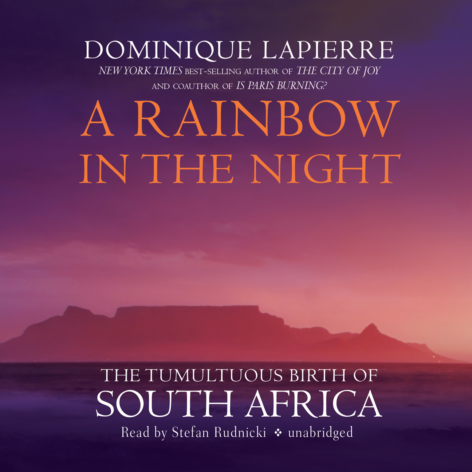 Printable A Rainbow in the Night: The Tumultuous Birth of South Africa Audiobook Cover Art