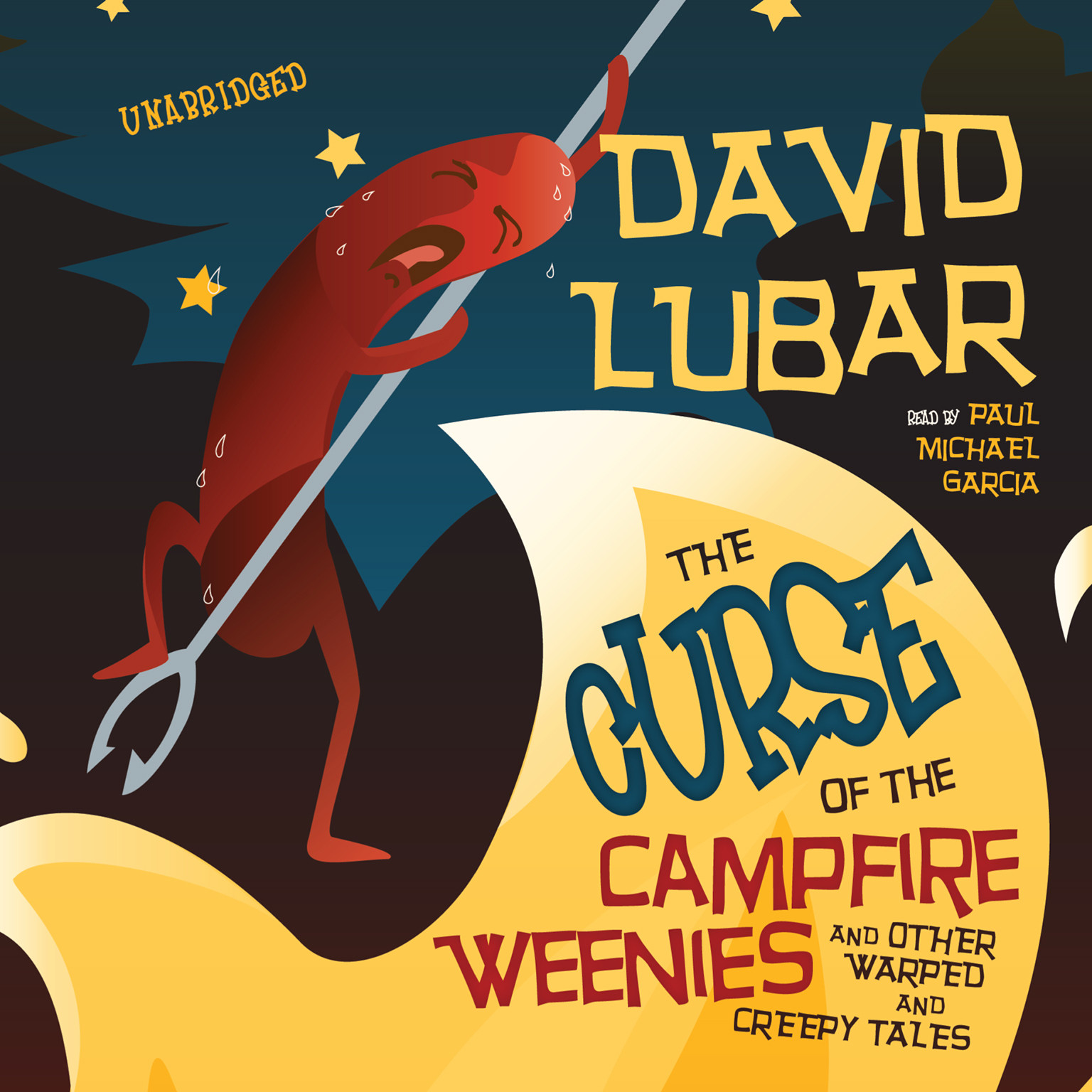 Printable The Curse of the Campfire Weenies: And Other Warped and Creepy Tales Audiobook Cover Art