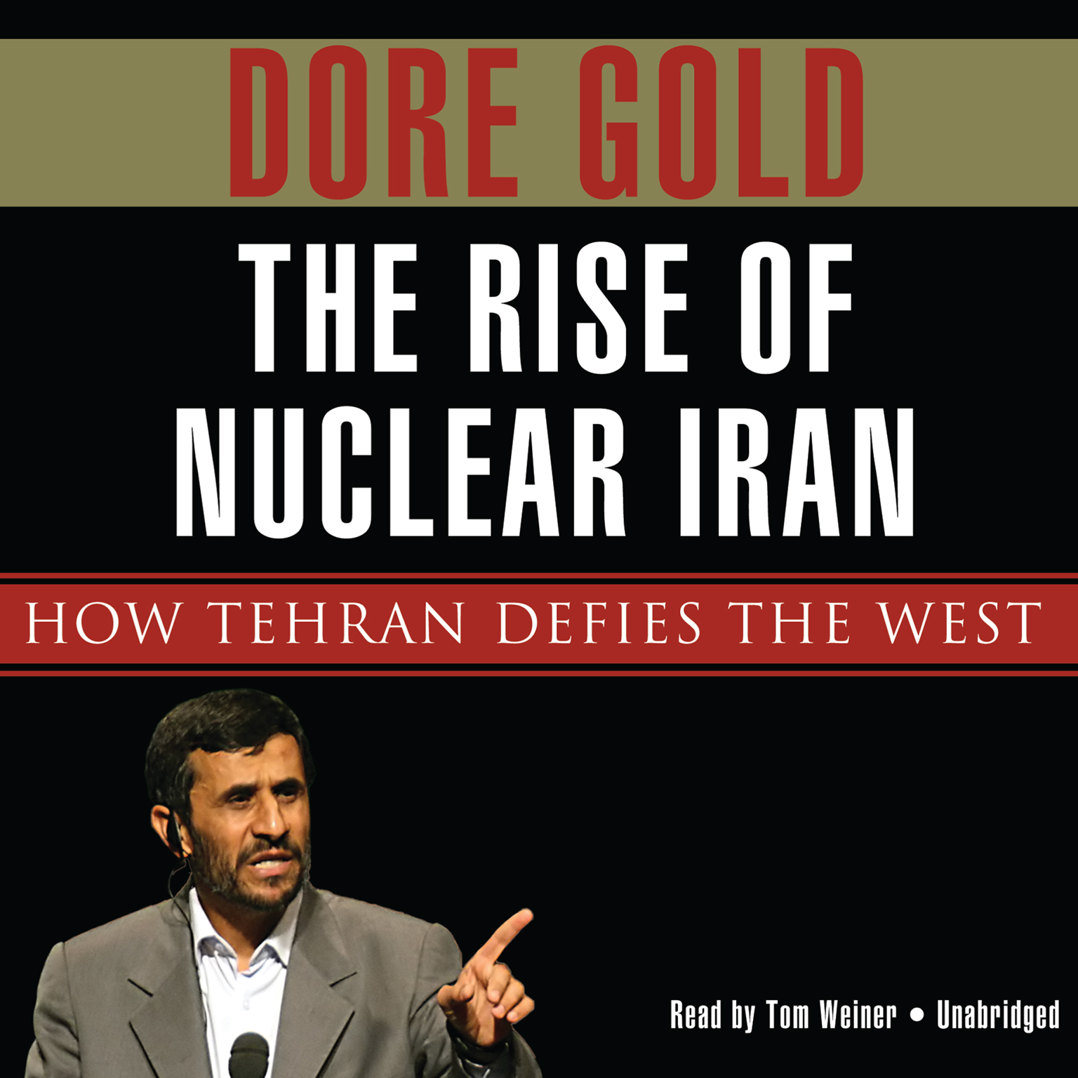 Printable The Rise of Nuclear Iran: How Tehran Defies the West Audiobook Cover Art