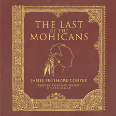 The Last of the Mohicans Audiobook, by James Fenimore Cooper