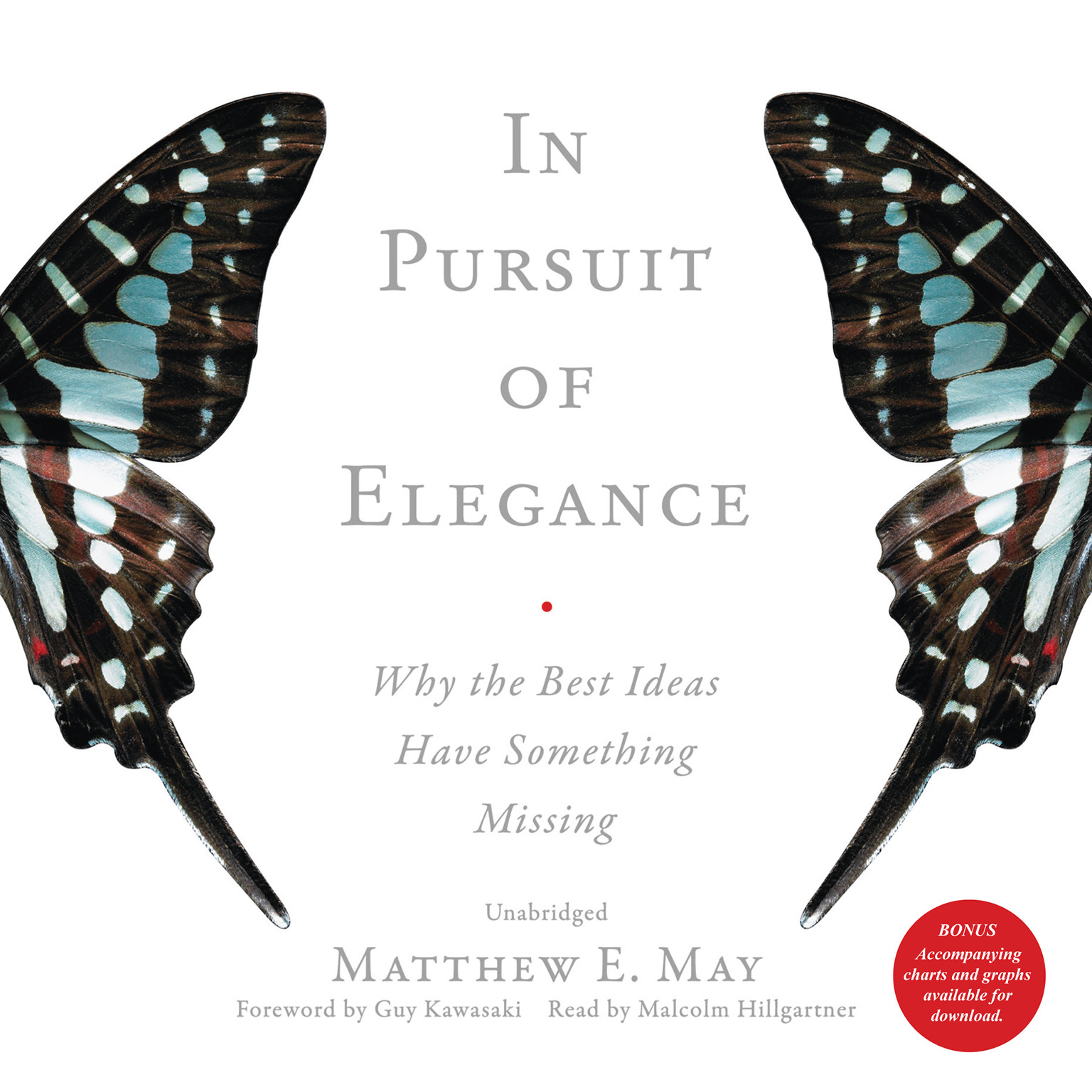 Printable In Pursuit of Elegance: Why the Best Ideas Have Something Missing Audiobook Cover Art