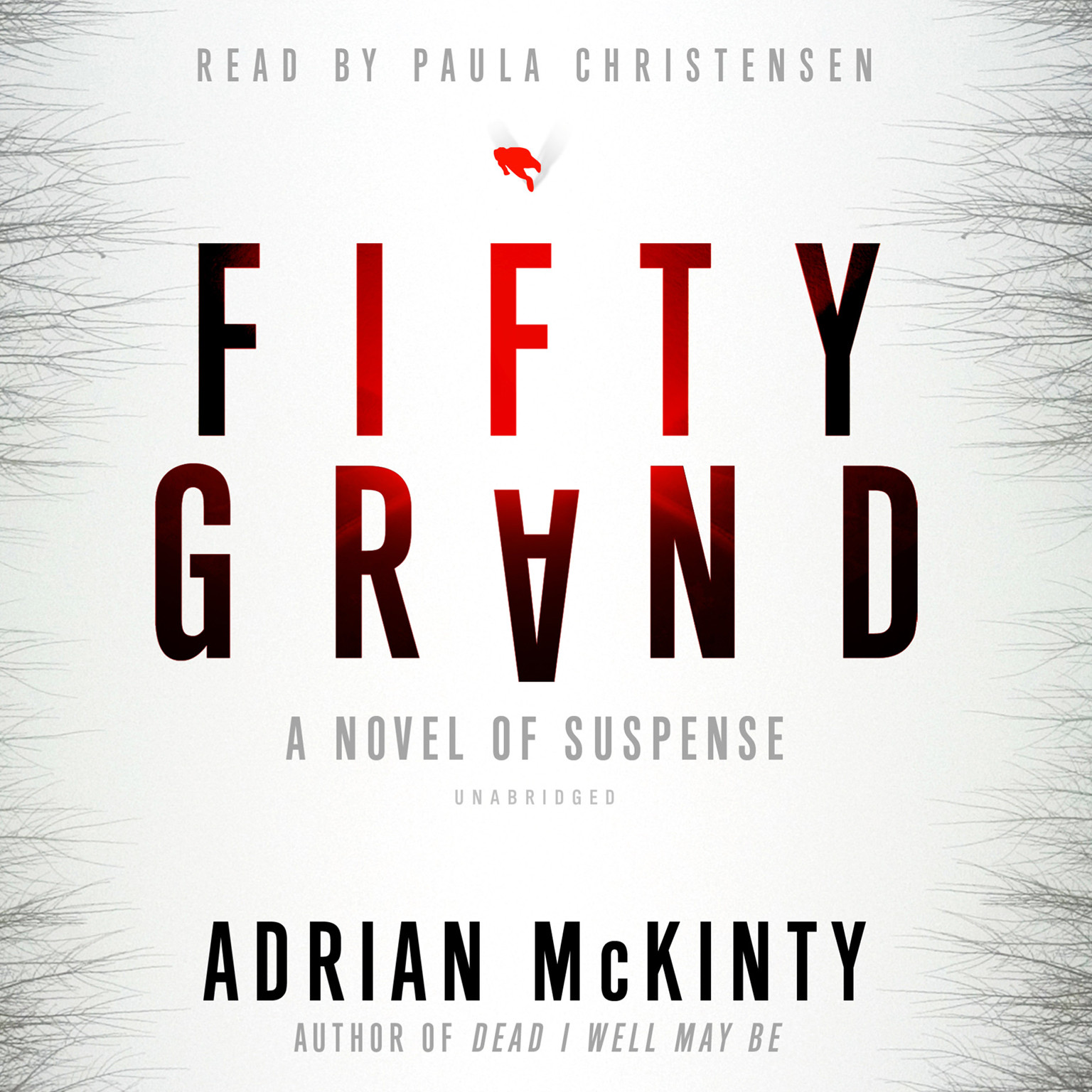 Printable Fifty Grand: A Novel of Suspense Audiobook Cover Art