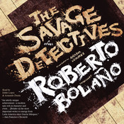 The Savage Detectives Audiobook, by Roberto Bolaño