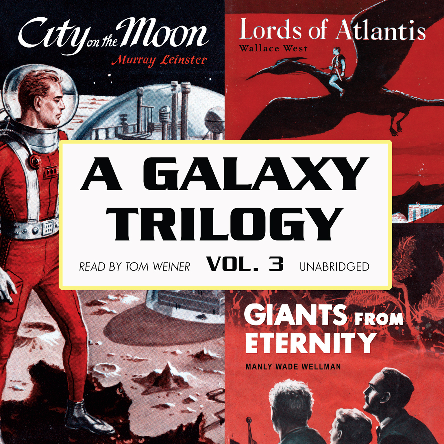 Printable A Galaxy Trilogy, Vol. 3: Giants from Eternity, Lords of Atlantis, and City on the Moon Audiobook Cover Art