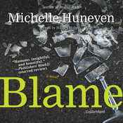 Blame: A Novel Audiobook, by Michelle Huneven