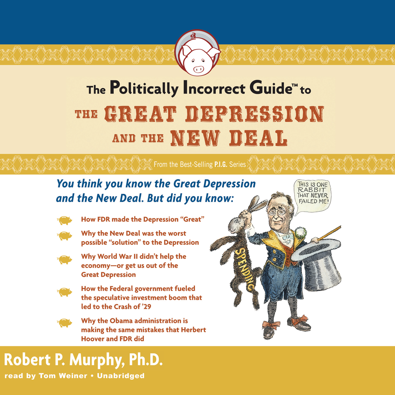 Printable The Politically Incorrect Guide to the Great Depression and the New Deal Audiobook Cover Art