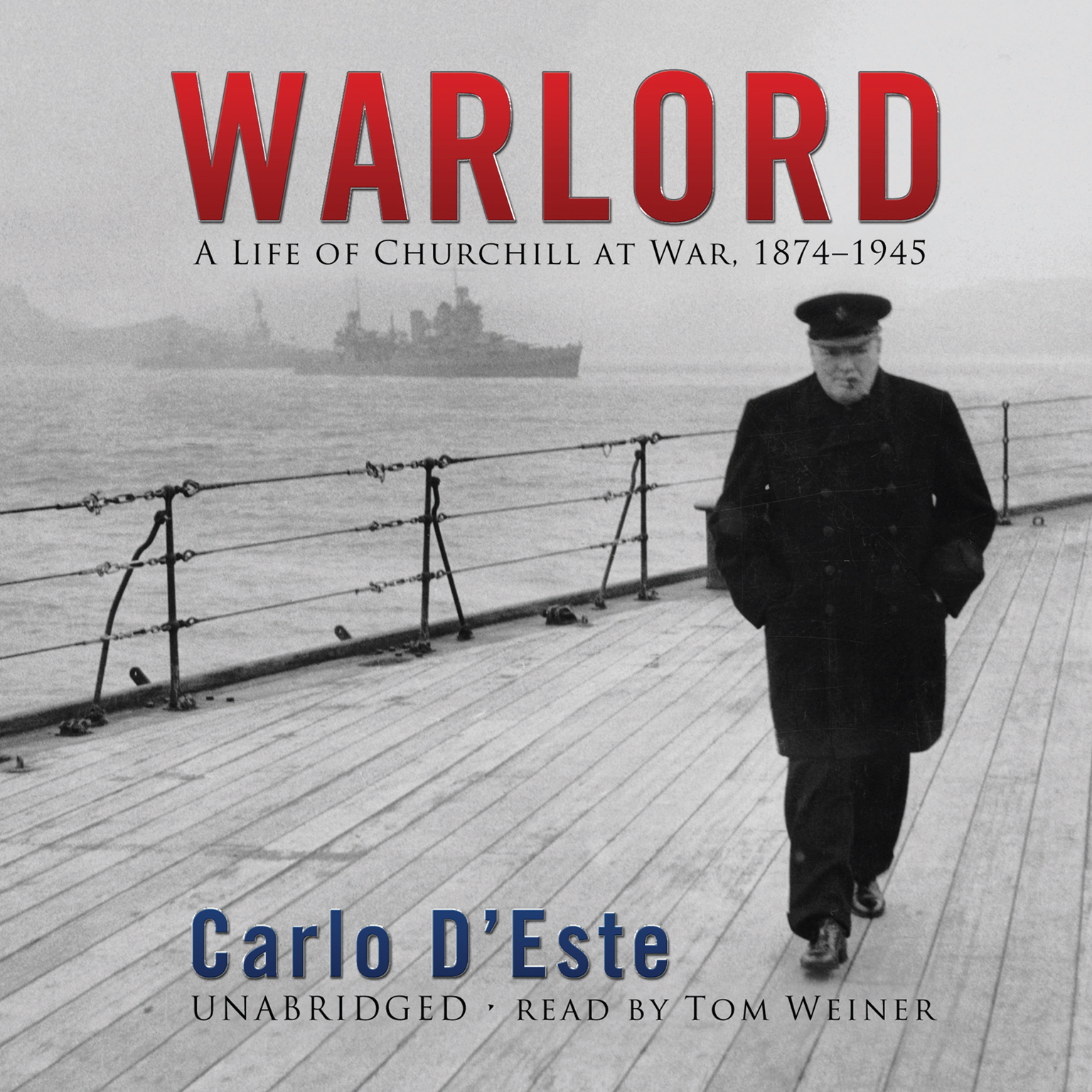 Printable Warlord: A Life of Churchill at War, 1874–1945 Audiobook Cover Art