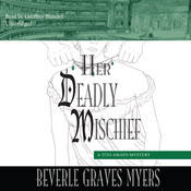 Her Deadly Mischief: A Tito Amato Mystery Audiobook, by Beverle Graves Myers