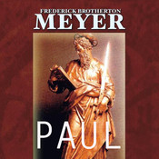 Paul: A Servant of Jesus Christ, by Frederick Brotherton Meyer