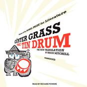 The Tin Drum: A New Translation by Breon Mitchell, by Günter Grass