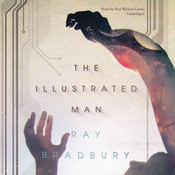 The Illustrated Man, by Ray Bradbury