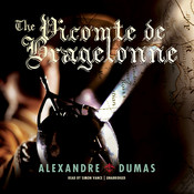The Vicomte de Bragelonne Audiobook, by Alexandre Dumas