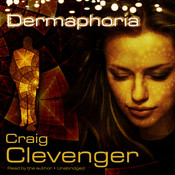 Dermaphoria Audiobook, by Craig Clevenger