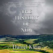 The History of Now, by Daniel Klein
