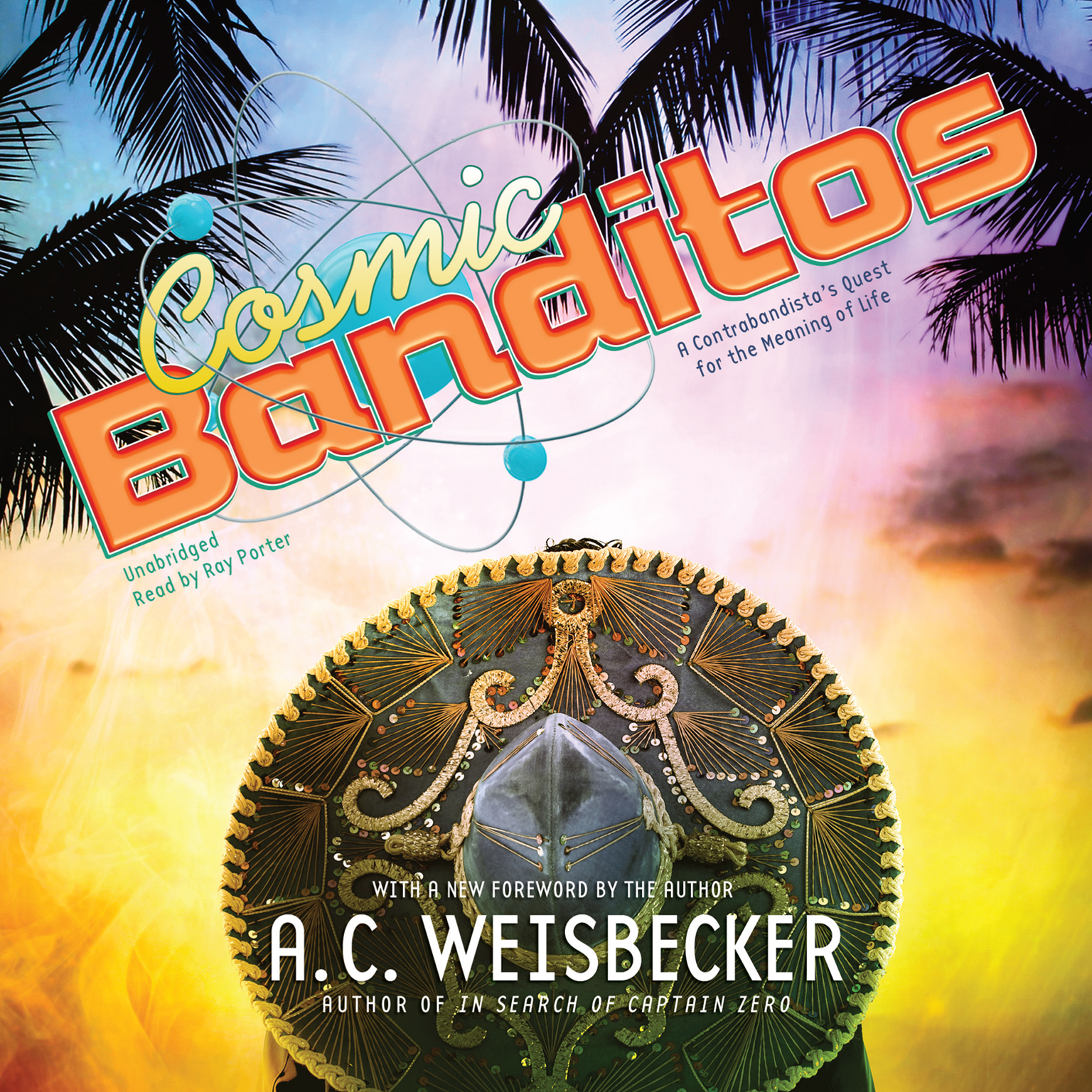 Printable Cosmic Banditos: A Contrabandista's Quest for the Meaning of Life Audiobook Cover Art