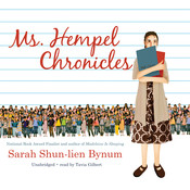 Ms. Hempel Chronicles Audiobook, by Sarah Shun-lien Bynum