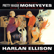 The Voice from the Edge, Vol. 3: Pretty Maggie Moneyeyes Audiobook, by Harlan Ellison