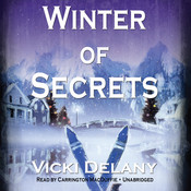 Winter of Secrets Audiobook, by Vicki Delany