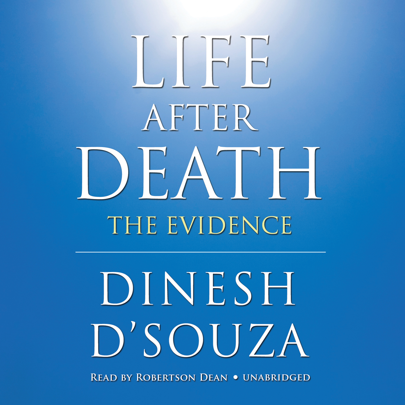 Printable Life after Death: The Evidence Audiobook Cover Art