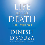 Life after Death: The Evidence Audiobook, by Dinesh D'Souza