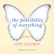 The Possibility of Everything: A Memoir Audiobook, by Hope Edelman
