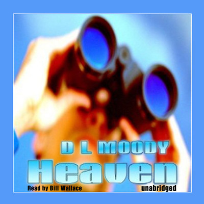 Heaven Audiobook, by Dwight L. Moody