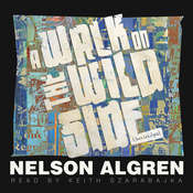 A Walk on the Wild Side Audiobook, by Nelson Algren
