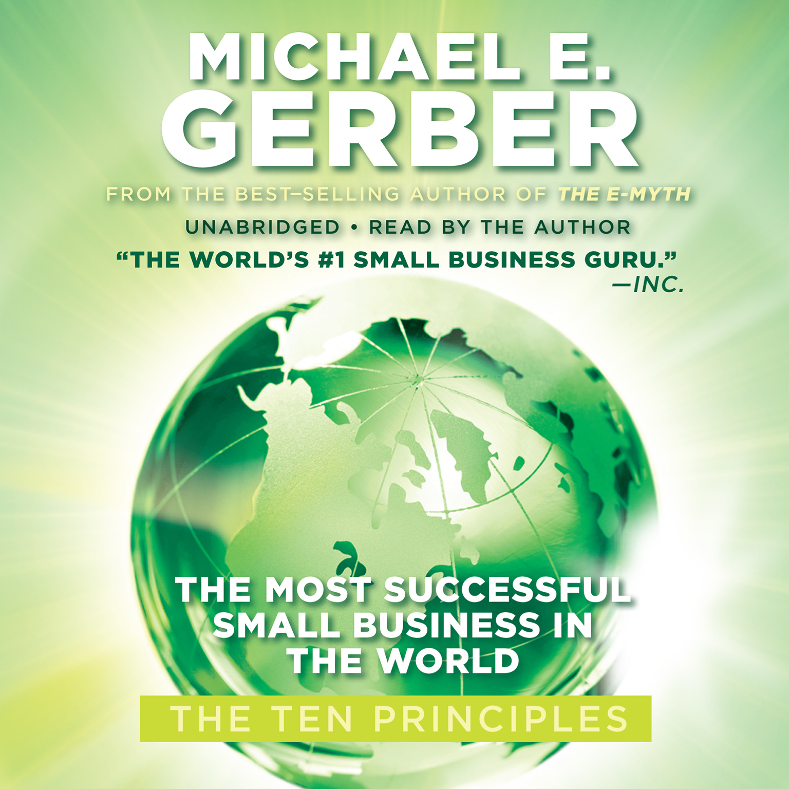 Printable The Most Successful Small Business in the World: The First Ten Principles Audiobook Cover Art