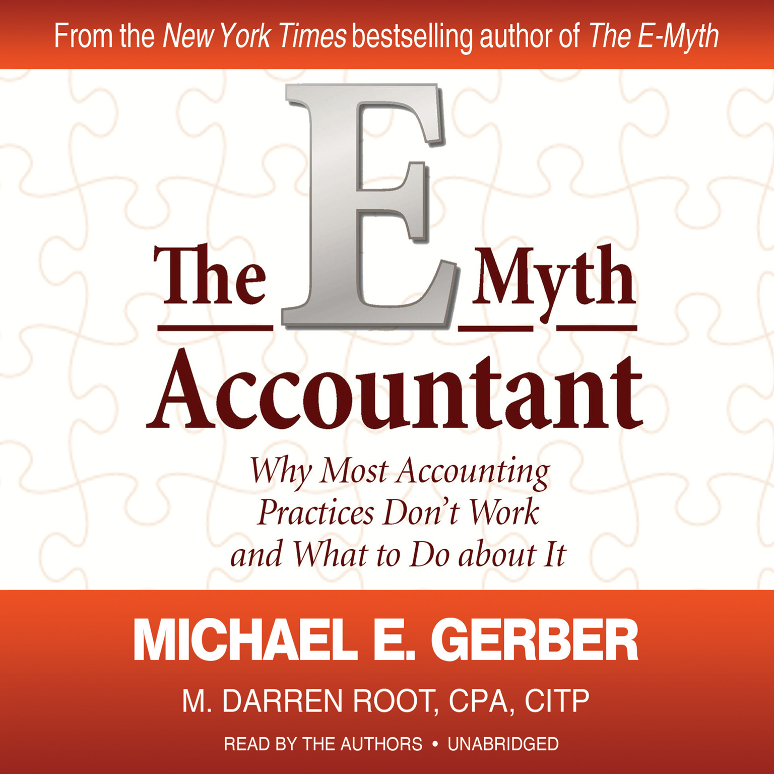 Printable The E-Myth Accountant: Why Most Accounting Practices Don't Work and What to Do about It Audiobook Cover Art