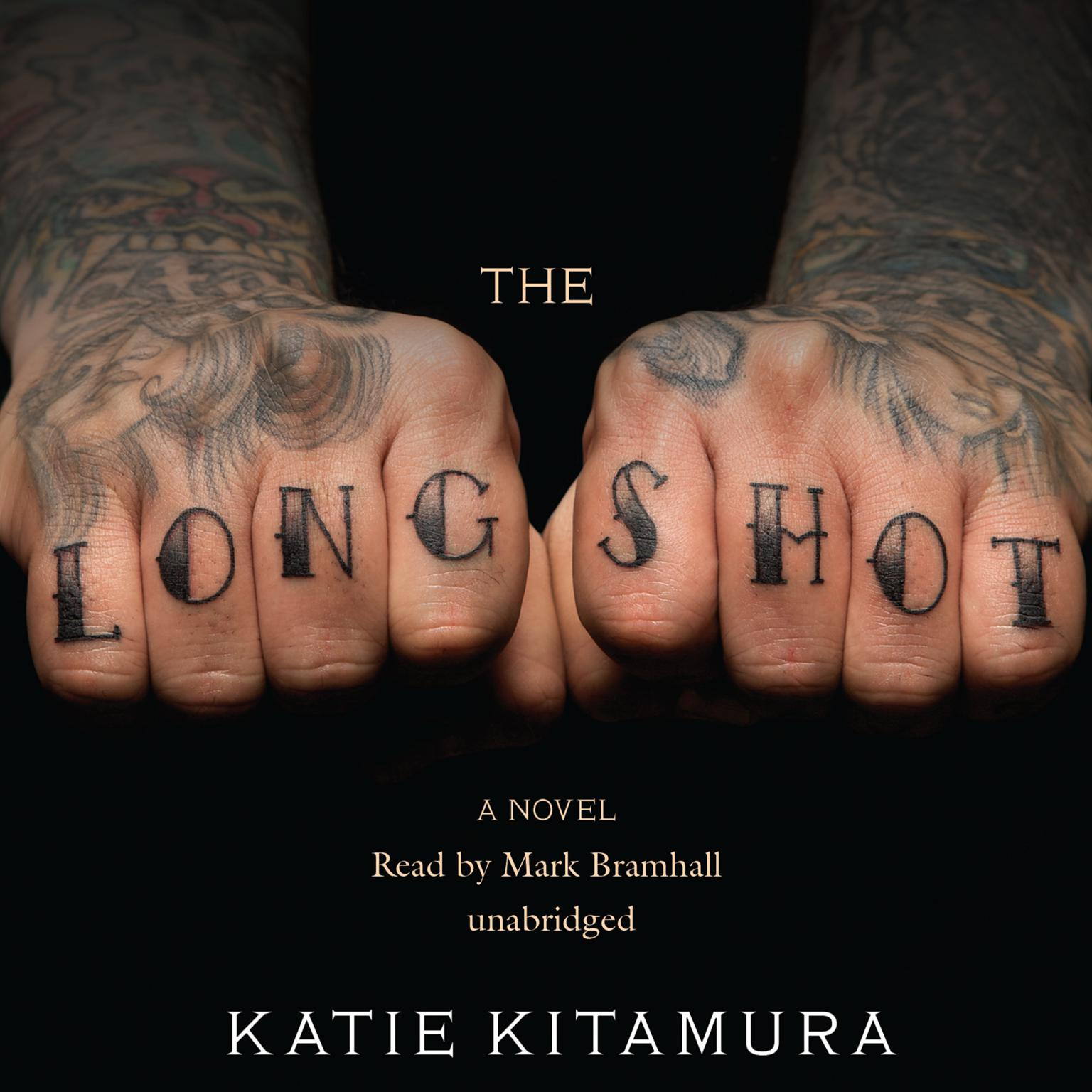 The Longshot: A Novel Audiobook, by Katie Kitamura