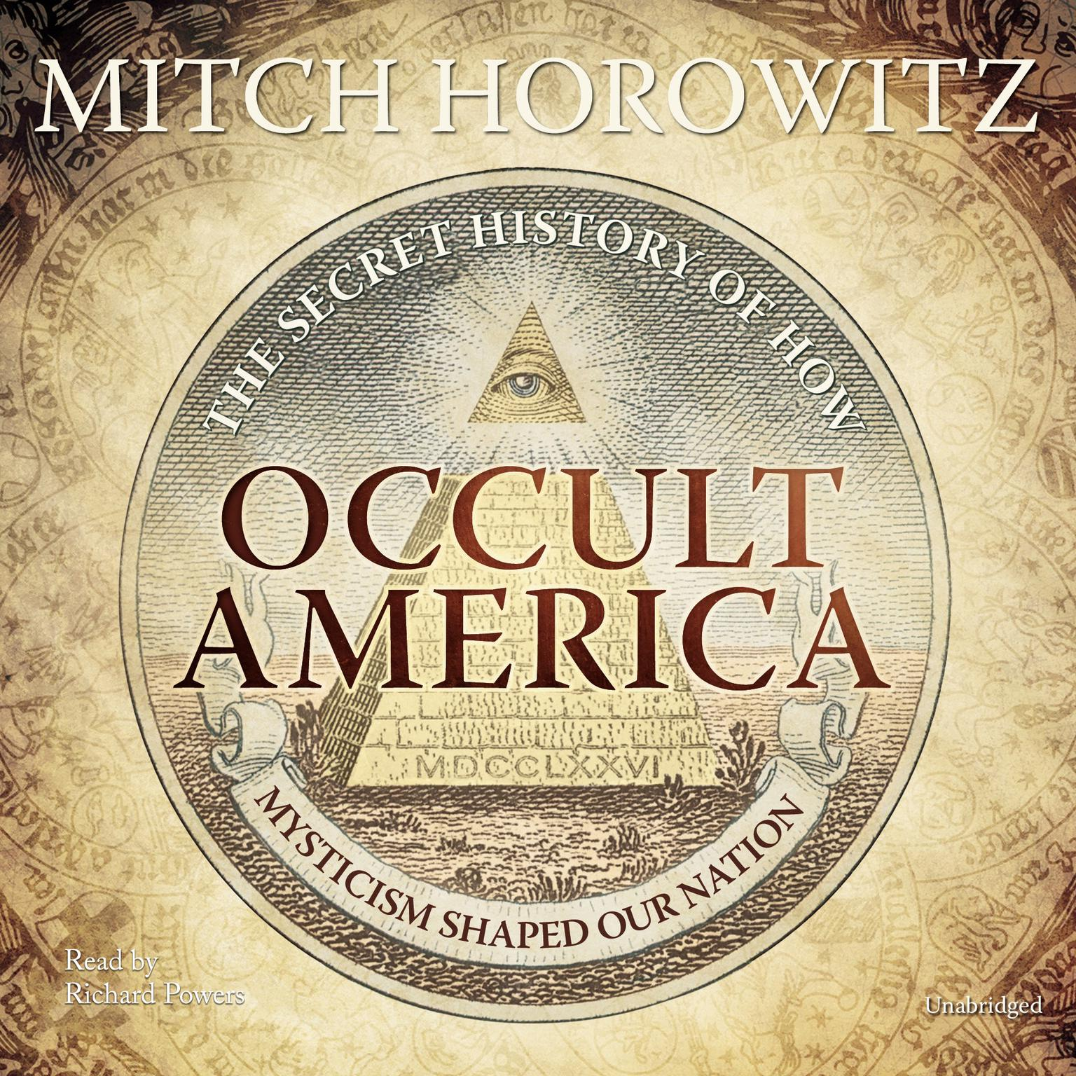 Printable Occult America: The Secret History of How Mysticism Shaped Our Nation Audiobook Cover Art