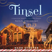 Tinsel: A Search for America's Christmas Present Audiobook, by Hank Stuever